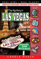 The Mystery in Las Vegas ebook by Carole Marsh