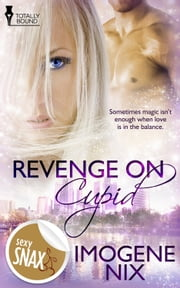 Revenge On Cupid ebook by Imogene Nix