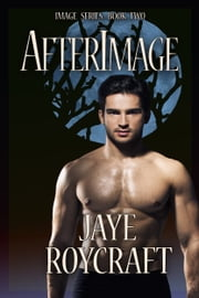 Afterimage ebook by Jaye Roycraft