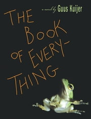 The Book of Everything ebook by Guus Kuijer
