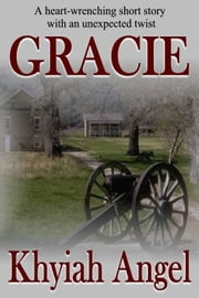 Gracie ebook by Khyiah Angel