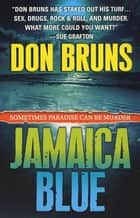 Jamaica Blue ebook by Don Bruns