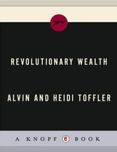 Revolutionary Wealth ebook by Alvin Toffler,Heidi Toffler