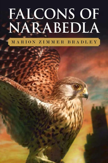 Falcons of Narabedla ebook by Marion Zimmer Bradley