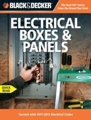 Black & Decker Electrical Boxes - Current with 2011-2013 Electrical Codes ebook by Editors of CPi