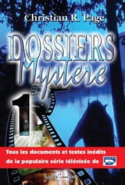 Dossiers mystère - Tome 1 ebook by Christian Robert Page