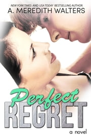Perfect Regret ebook by A. Meredith Walters
