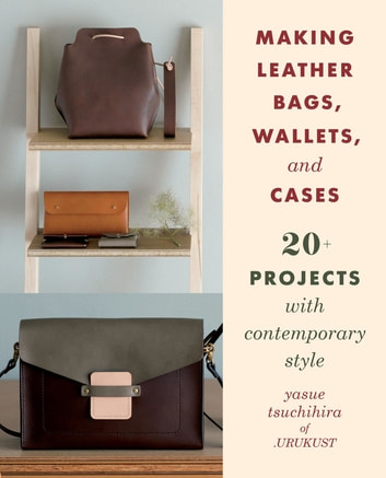 Making Leather Bags Wallets And Cases