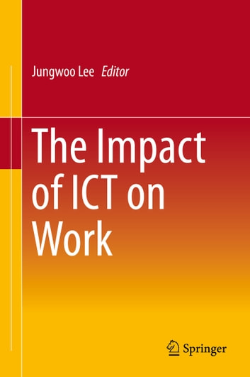 The Impact of ICT on Work ebook by