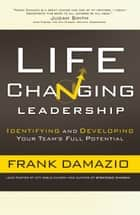 Life Changing Leadership ebook by Frank Damazio