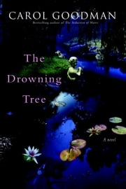 The Drowning Tree ebook by Carol Goodman