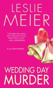 Wedding Day Murder ebook by Leslie Meier