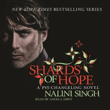 Shards of Hope - Book 14 audiobook by Nalini Singh