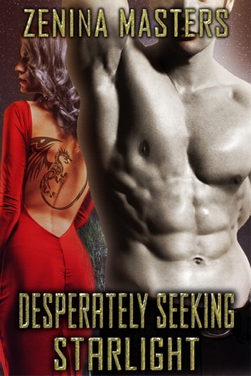 Desperately Seeking Starlight ebook by Zenina Masters
