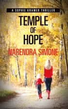 Temple of Hope - A Sophie Kramer Thriller ebook by Narendra Simone