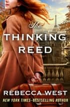 The Thinking Reed ebook by Rebecca West