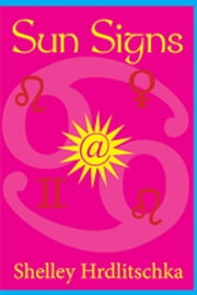 Sun Signs ebook by Shelley Hrdlitschka
