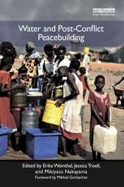 Water and Post-Conflict Peacebuilding ebook by