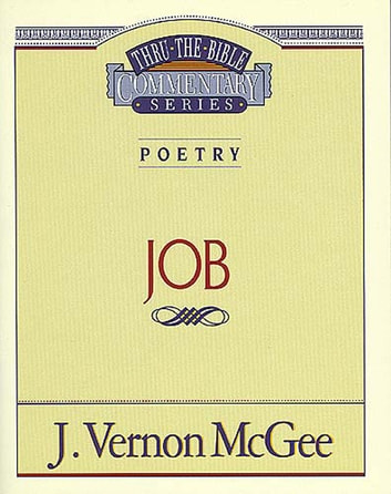 Thru the Bible Vol. 16: Poetry (Job) ebook by J. Vernon McGee