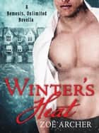 Winter's Heat ebook by Zoë Archer