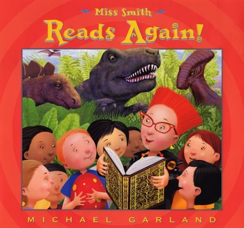 Miss Smith Reads Again! ebook by Michael Garland