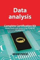 Data analysis Complete Certification Kit - Study Book and eLearning Program ebook by Anthony Pearson