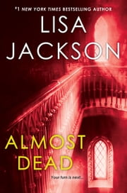 Almost Dead ebook by Lisa Jackson