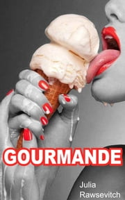 Gourmande ebook by Kobo.Web.Store.Products.Fields.ContributorFieldViewModel