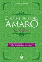 O crime do padre Amaro - Com questões comentadas de vestibular ebook by Eça de Queirós
