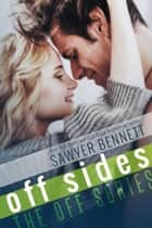 Off Sides ebook by Sawyer Bennett