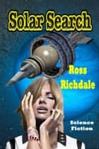Solar Search ebook by Ross Richdale
