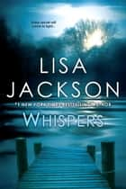 Ebook Whispers di Lisa Jackson