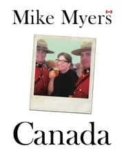 Canada ebook by Mike Myers