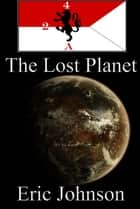 2-4 Cavalry Book 12: The Lost Planet ebook by Eric Johnson