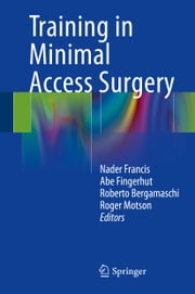 Training in Minimal Access Surgery ebook by