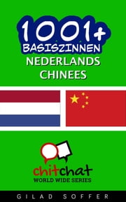 1001+ basiszinnen nederlands - Chinees ebook by Gilad Soffer