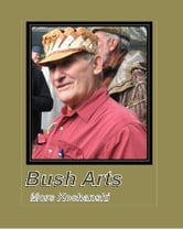 Bush Arts ebook by Mors Kochanski