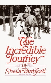The Incredible Journey ebook by Sheila Burnford