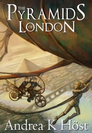 The Pyramids of London ebook by Andrea K Host