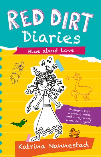 Red Dirt Diaries - Blue About Love ebook by Katrina Nannestad