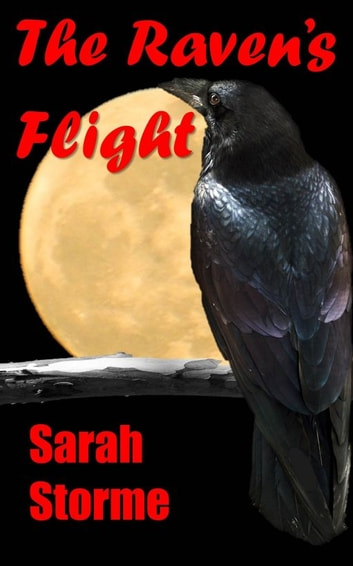 The Raven's Flight ebook by Sarah Storme