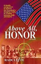 Above All Honor ebook by
