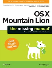 OS X Mountain Lion: The Missing Manual ebook by David Pogue