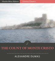The Count of Monte Cristo (Illustrated Edition) ebook by Alexandre Dumas