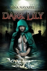 Dark Lily ebook by Nina Navarre