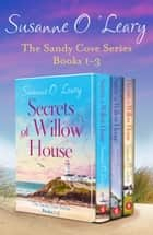 The Sandy Cove Series: Books 1–3 ebook by Susanne O'Leary