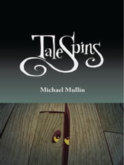 TaleSpins ebook by Michael Mullin