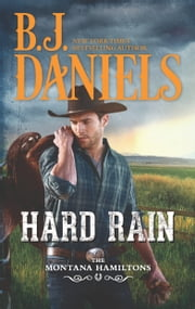Hard Rain - A Western Romance ebook by B.J. Daniels