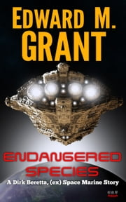Endangered Species ebook by Edward M. Grant