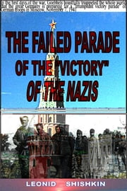 The failed parade of the victory of the Nazis